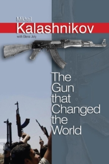The Gun That Changed the World, Hardback Book