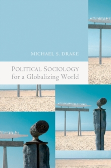 Political Sociology for a Globalizing World, Hardback Book