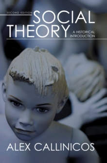 Social Theory : A Historical Introduction, Hardback Book
