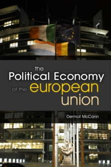 The Political Economy of the European Union, Hardback Book