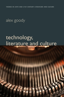 Technology, Literature and Culture, Paperback / softback Book
