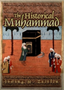 The Historical Muhammad, Hardback Book