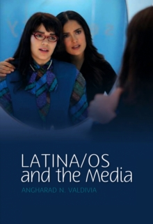 Latino/as in the Media, Paperback / softback Book