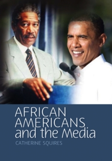 African Americans and the Media, Paperback / softback Book