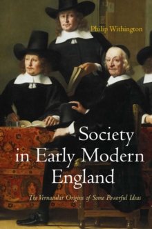 Society in Early Modern England, Hardback Book
