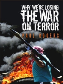 Why We're Losing the War on Terror, Hardback Book