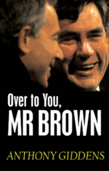 Over to You, Mr Brown : How Labour Can Win Again, Paperback / softback Book