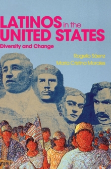 Latinos in the United States: Diversity and Change, Hardback Book