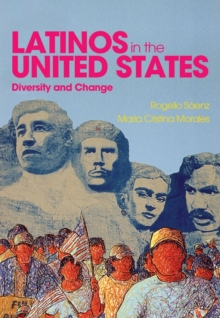 Latinos in the United States: Diversity and Change, Paperback / softback Book
