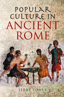 Popular Culture in Ancient Rome, Paperback / softback Book