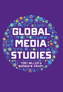 Global Media Studies, Paperback / softback Book
