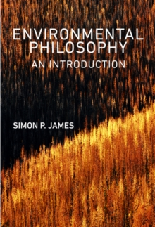 Environmental Philosophy : An Introduction, Paperback / softback Book