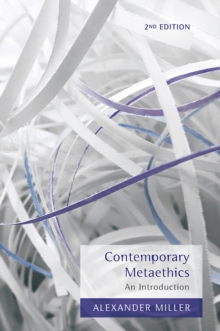 Contemporary Metaethics : An Introduction, Paperback / softback Book
