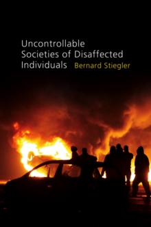 Uncontrollable Societies of Disaffected Individuals : Disbelief and Discredit, Volume 2, Paperback / softback Book