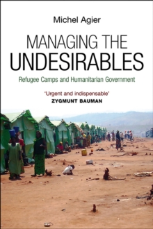 Managing the Undesirables, Hardback Book