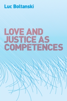 Love and Justice as Competences, Hardback Book