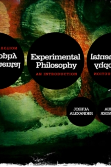 Experimental Philosophy : An Introduction, Hardback Book