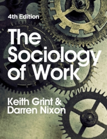 The Sociology of Work, Paperback Book