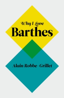 Why I Love Barthes, Paperback / softback Book