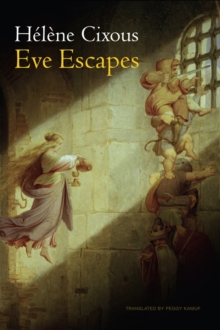 Eve Escapes, Hardback Book