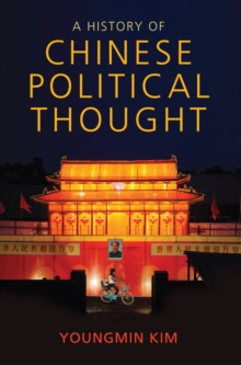 A History of Chinese Political Thought, Paperback / softback Book