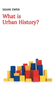 What is Urban History?, Hardback Book