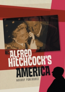 Alfred Hitchcock's America, Paperback / softback Book