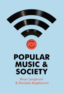 Popular Music and Society, Paperback / softback Book