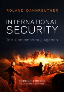 International Security : The Contemporary Agenda, Hardback Book