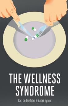 The Wellness Syndrome, Paperback / softback Book