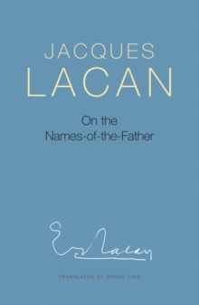On the Names-of-the-Father, Paperback / softback Book