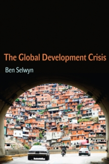 The Global Development Crisis, Paperback Book