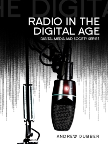 Radio in the Digital Age, Paperback / softback Book