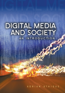 Digital Media and Society : An Introduction, Paperback / softback Book