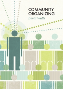 Community Organizing, Hardback Book