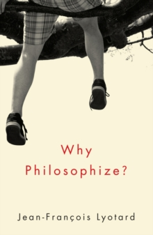 Why Philosophize?, Paperback / softback Book
