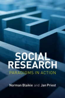 Social Research : Paradigms in Action, Hardback Book