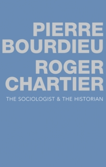 The Sociologist and the Historian, Hardback Book