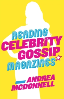 Reading Celebrity Gossip Magazines, Paperback / softback Book