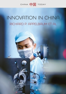 Innovation in China : Challenging the Global Science and Technology System, Hardback Book