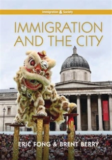 Immigration and the City, Paperback Book