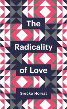 The Radicality of Love, Paperback Book