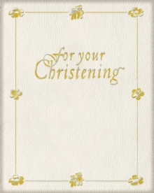For Your Christening, Hardback Book