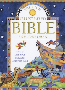 The Lion Illustrated Bible for Children, Hardback Book