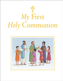 My First Holy Communion, Hardback Book