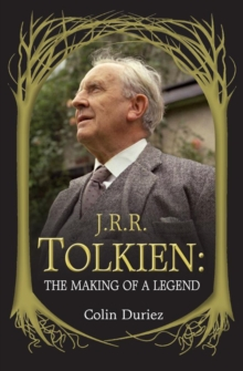 J. R. R. Tolkien : The Making of a Legend, Paperback Book