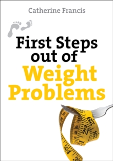 First Steps Out of Weight Problems, Paperback Book