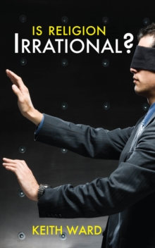Is Religion Irrational?, Paperback Book