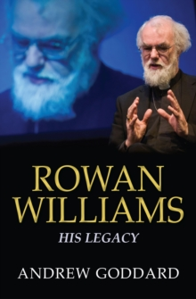 Rowan Williams : His Legacy, Paperback Book