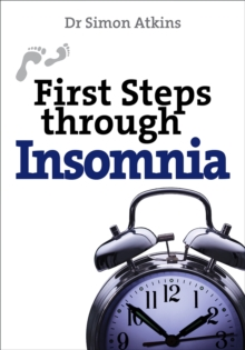 First Steps Through Insomnia, Paperback Book